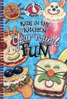 Kids in the Kitchen Year 'Round Fun Cover Image