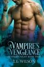 A Vampire's Vengeance (Deathless Night #2) Cover Image