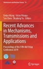 Recent Advances in Mechanisms, Transmissions and Applications: Proceedings of the Fifth Metrapp Conference 2019 (Mechanisms and Machine Science #79) Cover Image