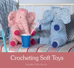 Crocheting Soft Toys Cover Image