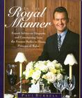 In the Royal Manner: Expert Advice on Etiquette and Entertaining from the Former Butler to  Diana, Princess of Wales Cover Image