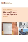 Code of Practice for Electrical Energy Storage Systems (Iet Standards) Cover Image