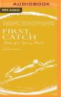 First, Catch: Study of a Spring Meal Cover Image