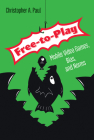 Free-to-Play: Mobile Video Games, Bias, and Norms Cover Image