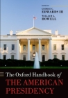 The Oxford Handbook of the American Presidency Cover Image