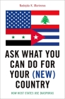 Ask What You Can Do for Your (New) Country: How Host States Use Diasporas Cover Image