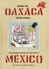 Diario de Oaxaca: A Sketchbook Journal of Two Years in Mexico Cover Image