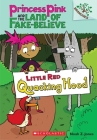 Little Red Quacking Hood: A Branches Book (Princess Pink and the Land of Fake-Believe #2) Cover Image