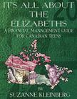 It's All about the Elizabeths: A Financial Management Guide for Canadian Teens Cover Image