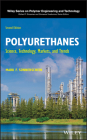 Polyurethanes: Science, Technology, Markets, and Trends Cover Image