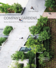 Company Gardens: Green Spaces for Retreat & Inspiration Cover Image