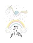 Licorne Livre de coloriage: enfants âgés de 2-5; Coloring Book magique enfants - 100 Pages magique avec licornes et enfants à couleur Cover Image