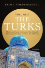 The Turks: The Central Asian Civilization That Bridged the East and the West for Over Two Millennia - volume 2 Cover Image