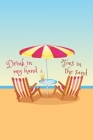 Drink In My Hand, Toes In The Sand: 2020 Weekly Planner For Those Who Love The Beach Cover Image