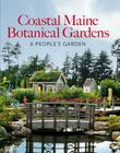 Coastal Maine Botanical Gardens: A People's Garden Cover Image