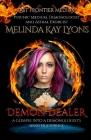 Demon Dealer: A Glimpse Into A Demonologist's Sinister Journey Cover Image