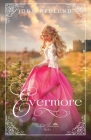 Evermore (Lost Princesses #1) Cover Image