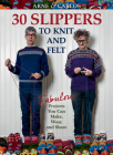Arne & Carlos-30 Slippers to Knit & Felt: Fabulous Projects You Can Make, Wear, and Share Cover Image