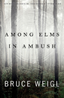 Among Elms, in Ambush Cover Image
