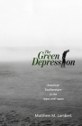 Green Depression: American Ecoliterature in the 1930s and 1940s Cover Image