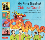 My First Book of Chinese Words: An ABC Rhyming Book of Chinese Language and Culture Cover Image