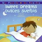 Sweet Dreams/Dulces Suenos: Bilingual Spanish-English Children's Book Cover Image