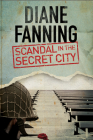 Scandal in the Secret City: A World War Two Mystery Set in Tennessee (Libby Clark Mystery #1) Cover Image