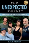 The Unexpected Journey: Embracing the Beauty of Disability Cover Image