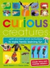 Curious Creatures: With stickers and activities to make family learning fun Cover Image