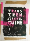 Trans Teen Survival Guide Cover Image
