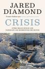 Crisis: Cómo reaccionan los países en los momentos decisivos / Upheaval: Turning Points for Nations in Crisis Cover Image