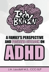 Itchy Brain: A family's perspective and positive outlook on ADHD Cover Image