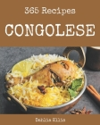 365 Congolese Recipes: Happiness is When You Have a Congolese Cookbook! Cover Image