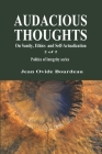 Audacious Thoughts: On Sanity, Ethics, and Self-Actualization Cover Image