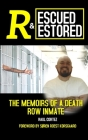 Rescued and Restored: The Memoirs of a Death Row Inmate Cover Image