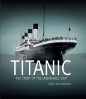 Titanic: The Story of the Unsinkable Ship Cover Image