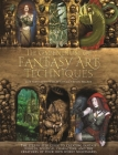 The Compendium of Fantasy Art Techniques: The Step-By-Step Guide to Creating Fantasy Worlds, Mystical Characters, and the Creatures of Your Own Worst Cover Image