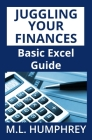 Juggling Your Finances: Basic Excel Guide Cover Image