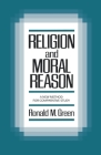 Religion and Moral Reason: A New Method for Comparative Study Cover Image