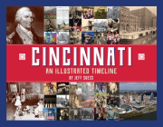 Cincinnati: An Illustrated Timeline Cover Image