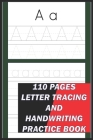 Letter Tracing: A Handwriting book for kids ages 3-5 110 pages Cover Image