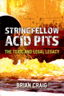 Stringfellow Acid Pits: The Toxic and Legal Legacy Cover Image