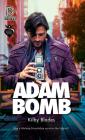 Adam Bomb (Moguls, Royals, and Rogues #1) Cover Image