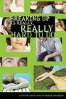 Breaking Up Is Really, Really Hard to Do (The Dating Game #2) Cover Image