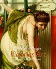 Objects of Desire: Victorian Art at the Art Institute of Chicago Cover Image