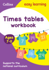 Collins Easy Learning Age 7-11 — Times Tables Workbook Ages 7-11: New Edition Cover Image