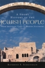A Short History of the Jewish People: From Legendary Times to Modern Statehood Cover Image