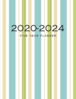 2020-2024 Five Year Planner: Coloured Cover - 5 Year Plan Monthly Appointment Calendar with Holiday - 2020-2024 Five Year Schedule Organizer Agenda Cover Image