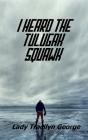 I Heard the Tulugak Squawk Cover Image