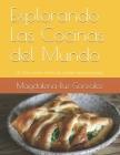 Explorando Las Cocinas del Mundo: Un libro para niños de países seleccionados Cover Image
